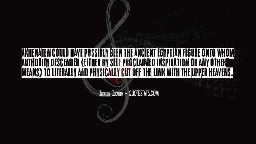 Akhenaten's Quotes #1339218