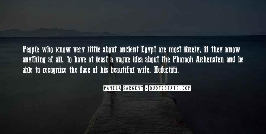 Akhenaten's Quotes #610314