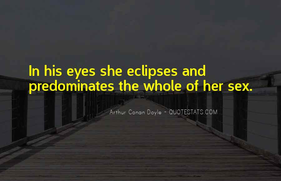 Quotes About Eclipses #984824