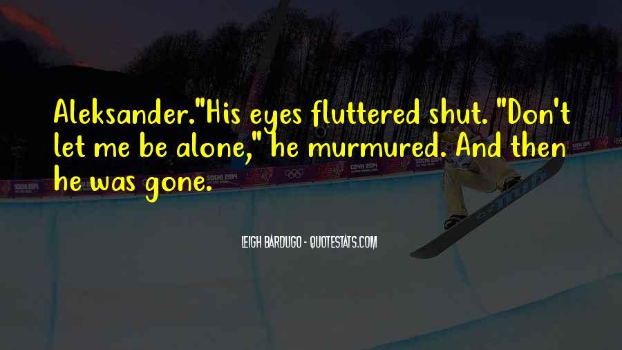 Aleksander Quotes #798128