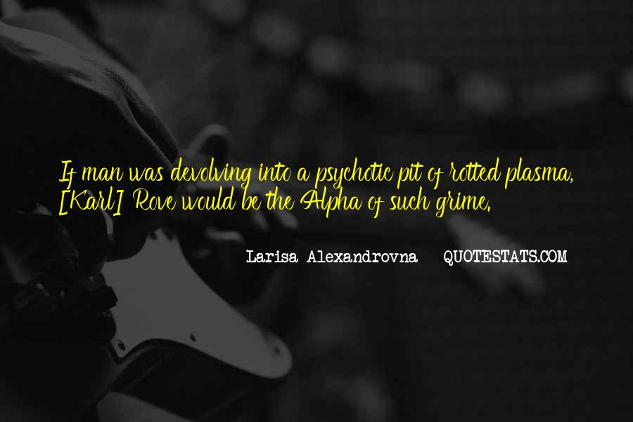 Alexandrovna Quotes #1286160