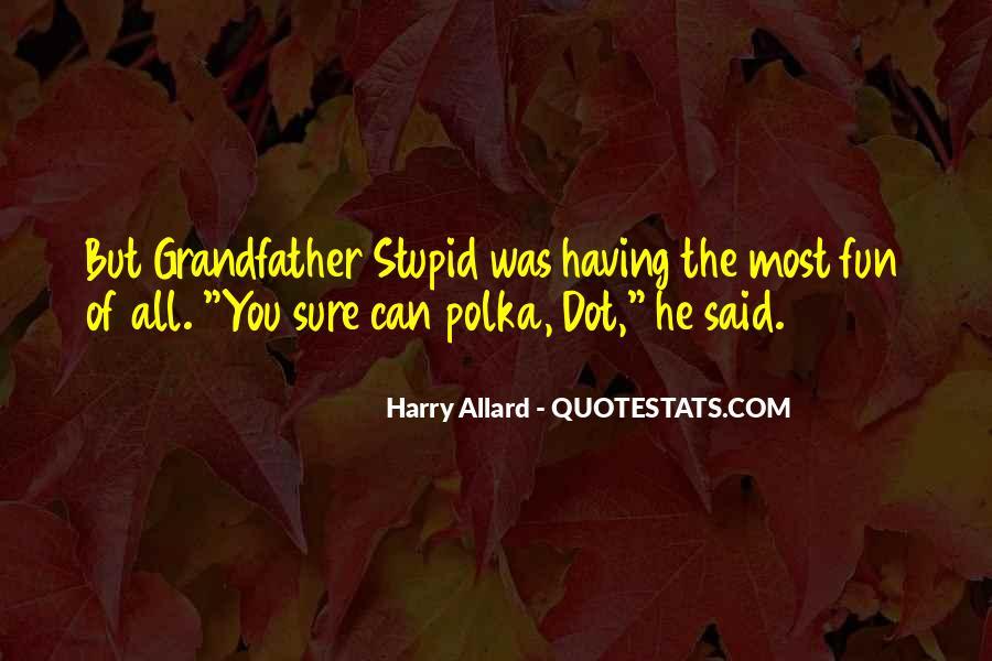Allard Quotes #1586549