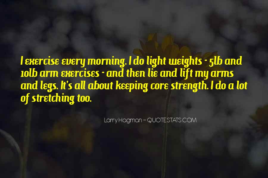 Quotes About Stretching In The Morning #705767