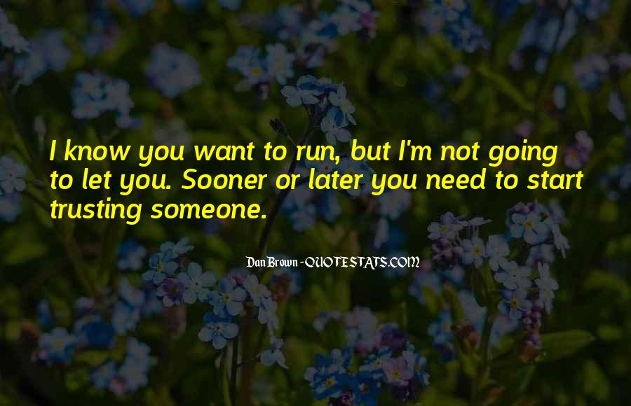 Quotes About Someone Not Trusting You #1871083