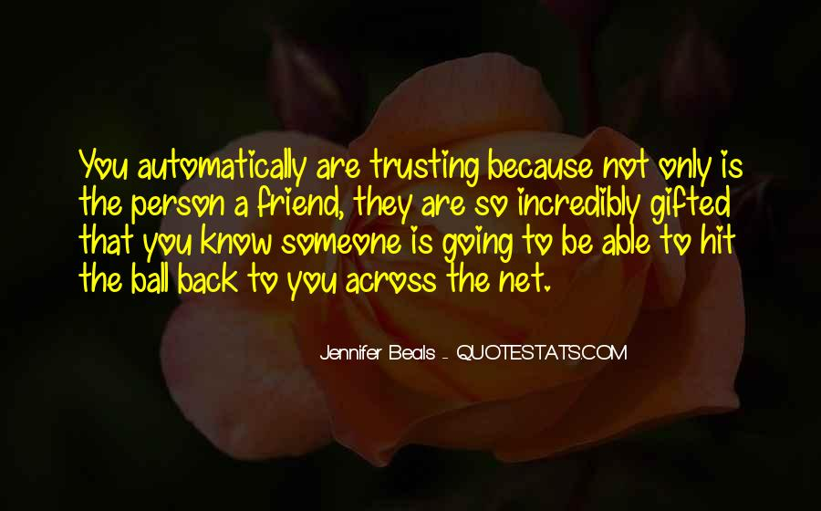 Quotes About Someone Not Trusting You #709325