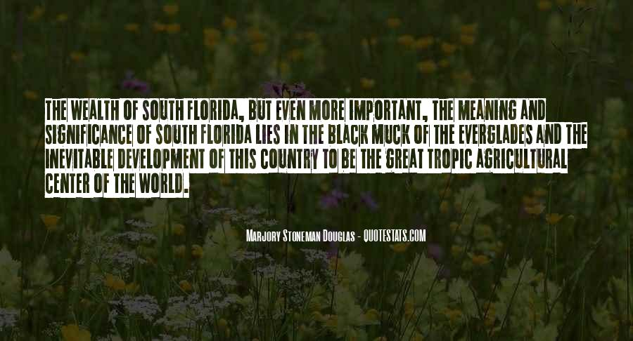Quotes About South Florida #536361