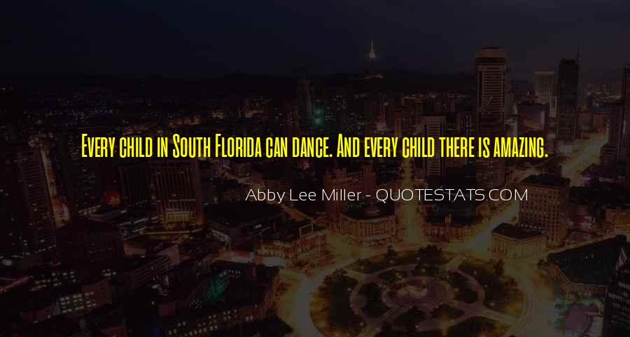Quotes About South Florida #568054