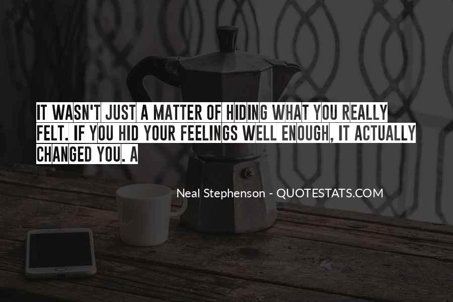 Top 35 Quotes About Hiding Feelings For Someone: Famous ...