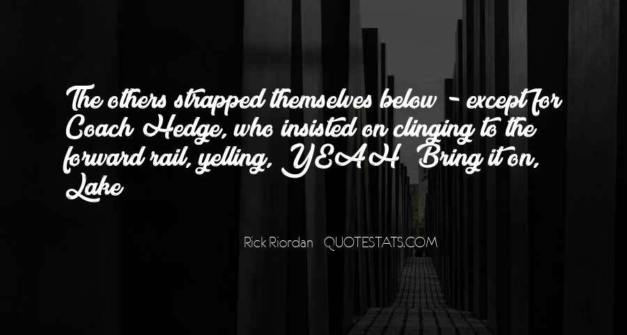 Quotes About Clinging #245208