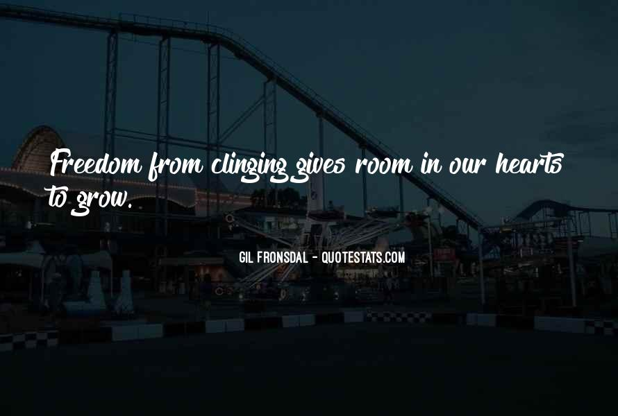 Quotes About Clinging #286896
