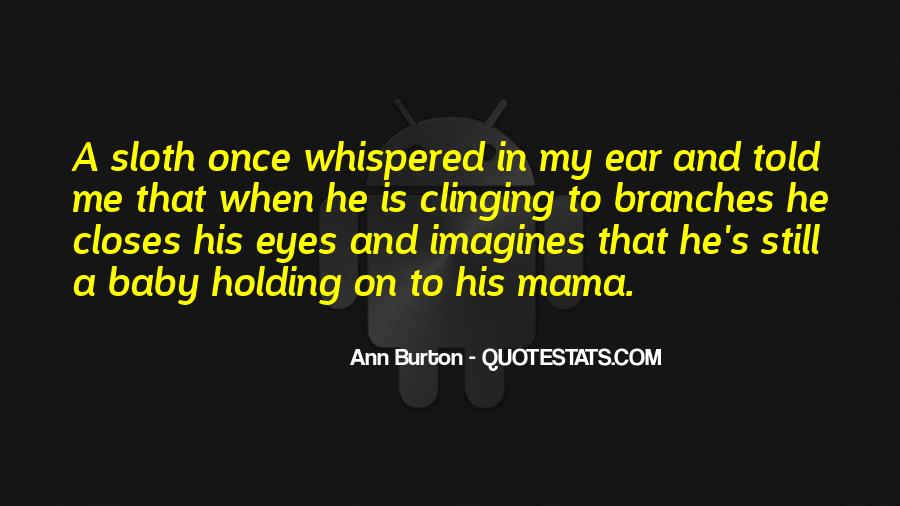 Quotes About Clinging #323183