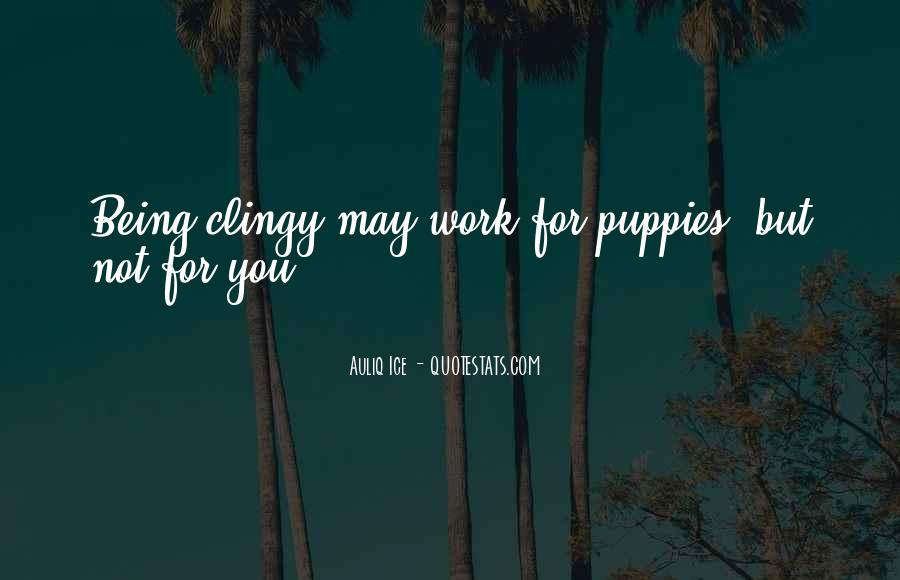 Quotes About Clinging #339102