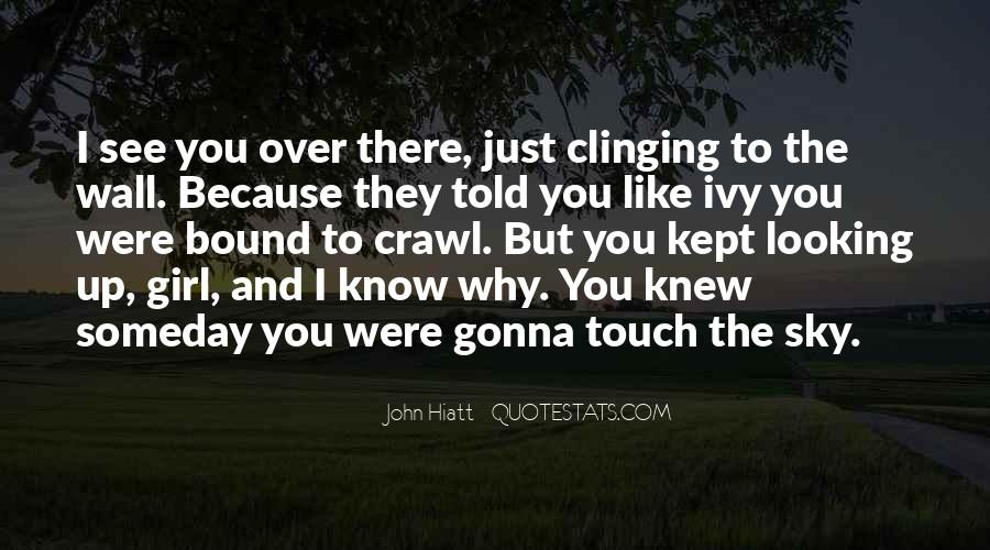 Quotes About Clinging #392124