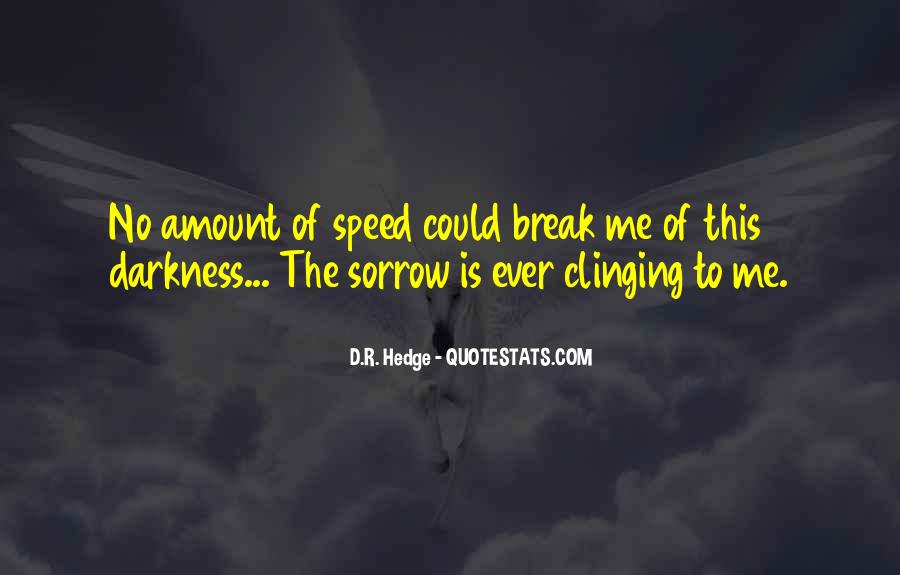 Quotes About Clinging #454407
