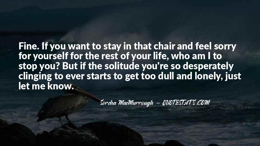 Quotes About Clinging #494416