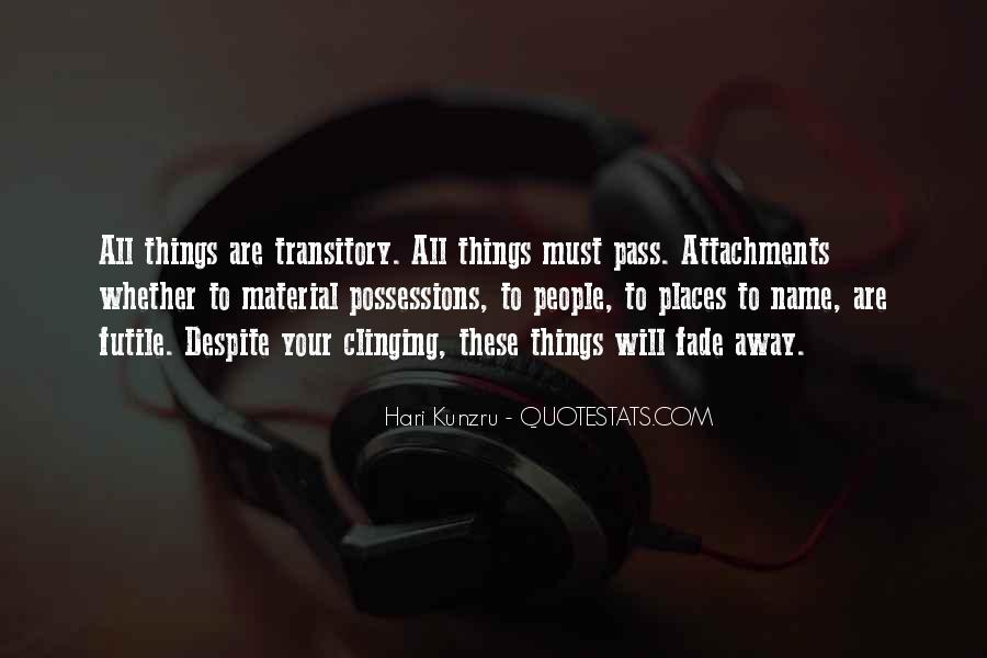 Quotes About Clinging #74434