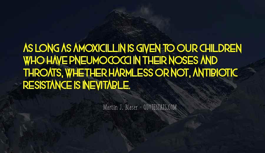 Amoxicillin Quotes #378450