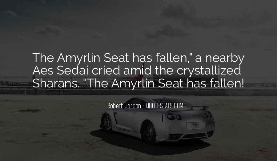 Amyrlin Quotes #417789