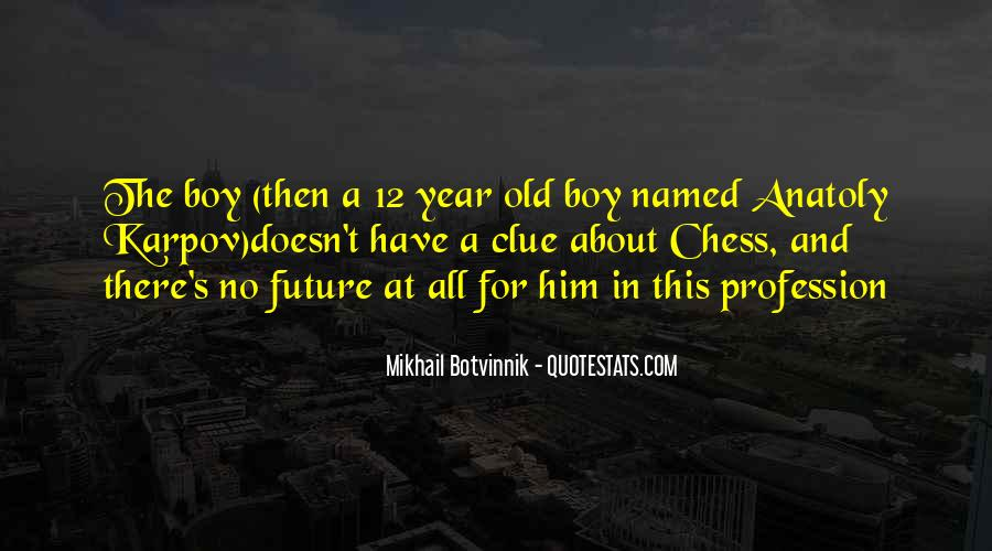 Anatoly Quotes #1163980