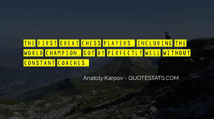 Anatoly Quotes #744118