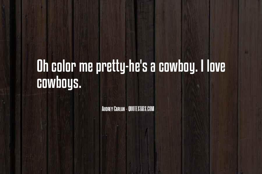 Quotes About Cowboys And Love #1512451