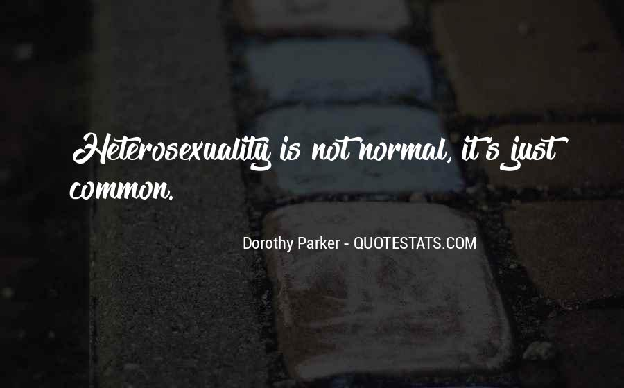 Quotes About Heterosexuality #536383