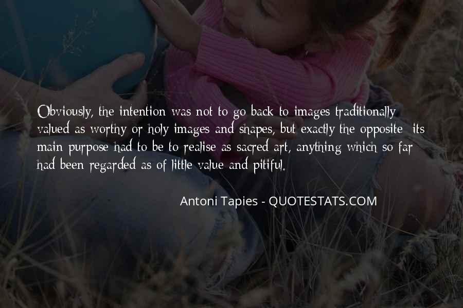 Antoni Quotes #1452629