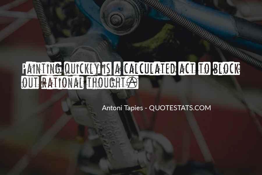 Antoni Quotes #1492349