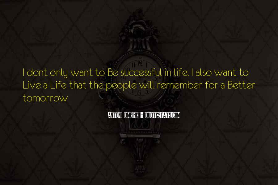 Antoni Quotes #1619312