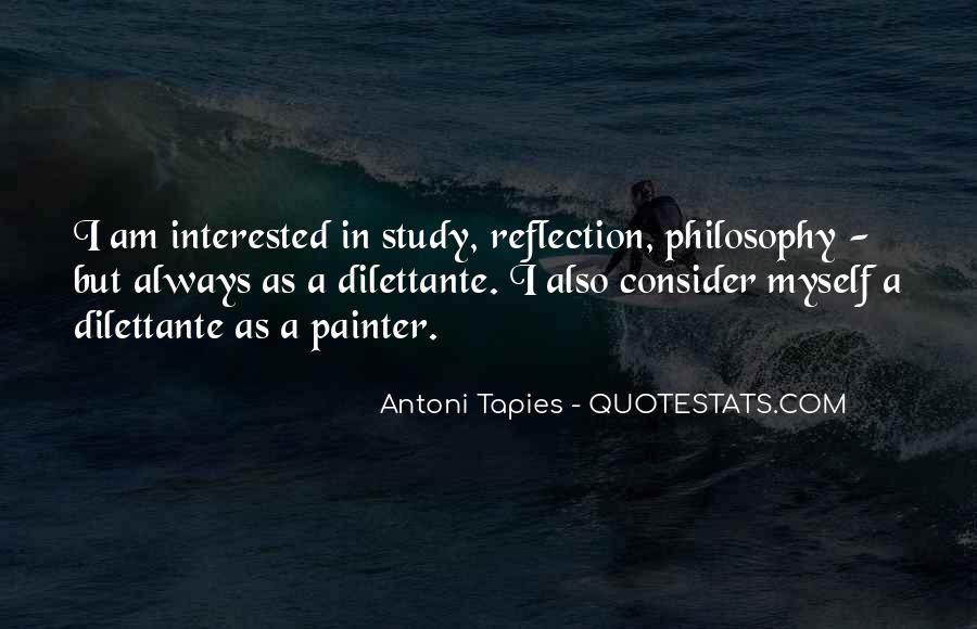 Antoni Quotes #1701395
