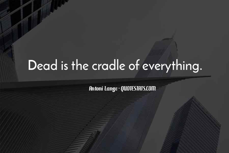 Antoni Quotes #322671