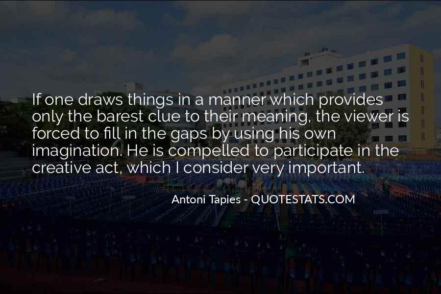 Antoni Quotes #930505