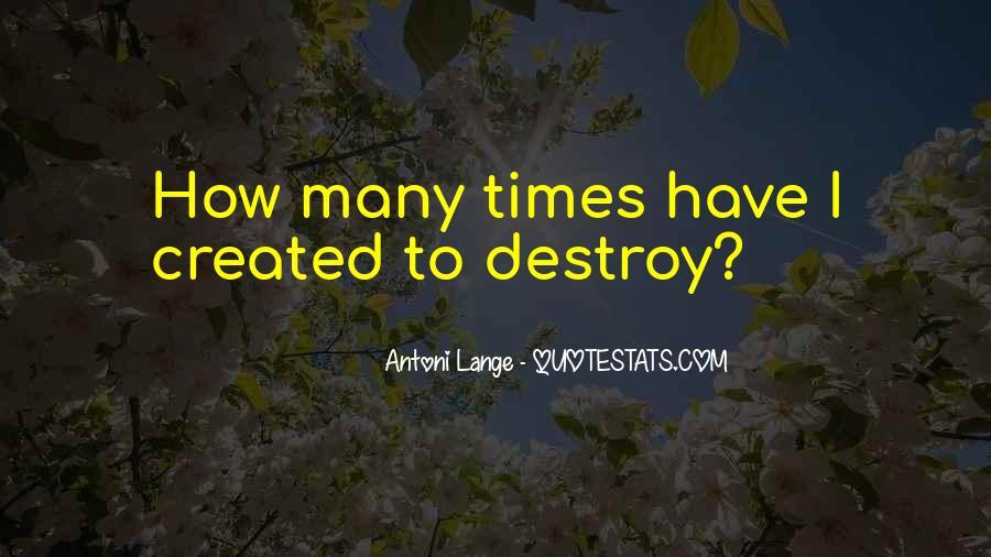 Antoni Quotes #994640