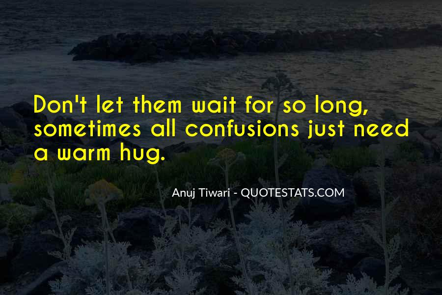 Anuj Quotes #1135931