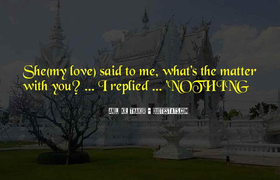 Anuj Quotes #318155
