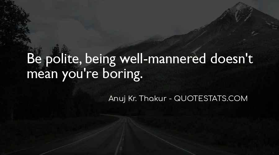 Anuj Quotes #578814