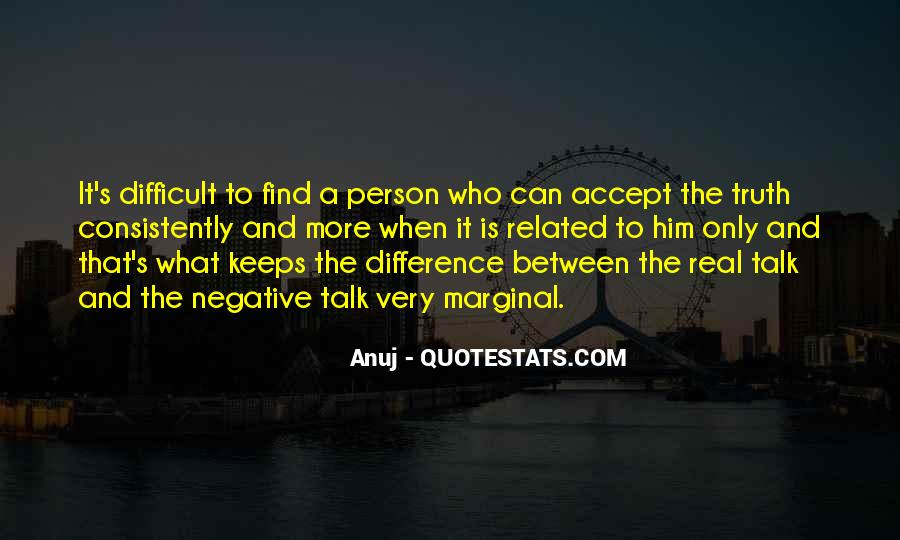 Anuj Quotes #686321