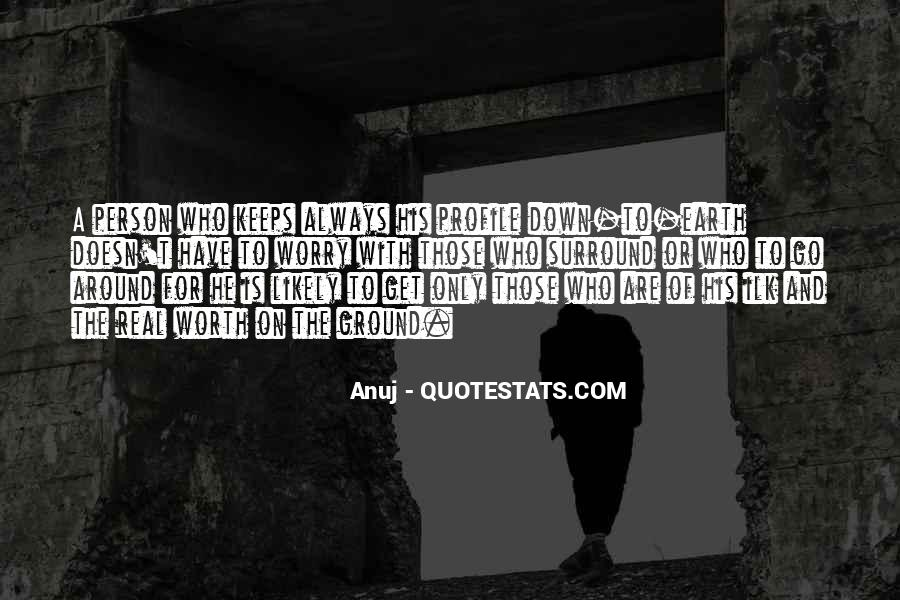 Anuj Quotes #747280