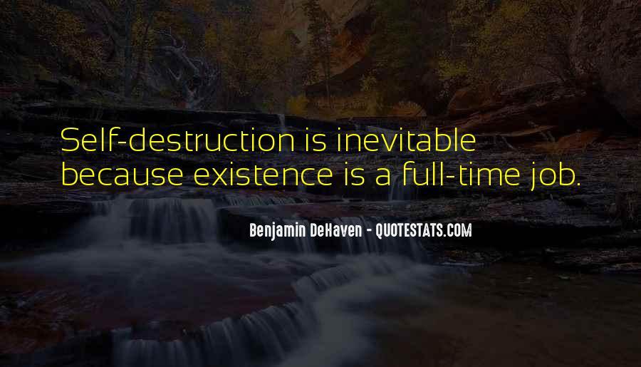 Quotes About Self Destruction #118348
