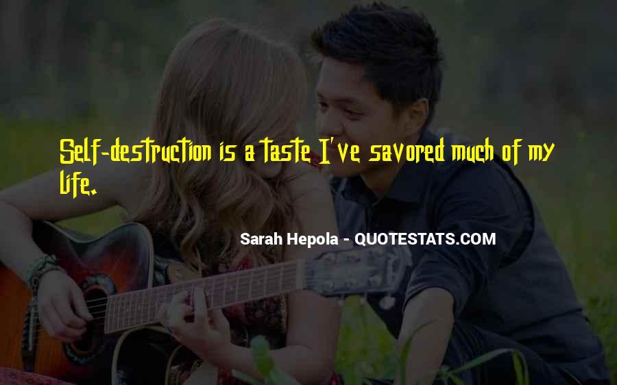 Quotes About Self Destruction #18180
