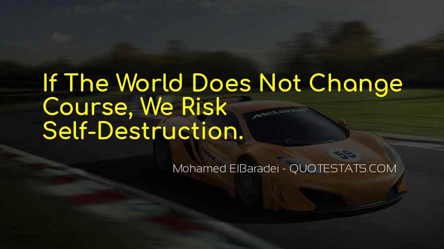 Quotes About Self Destruction #185824