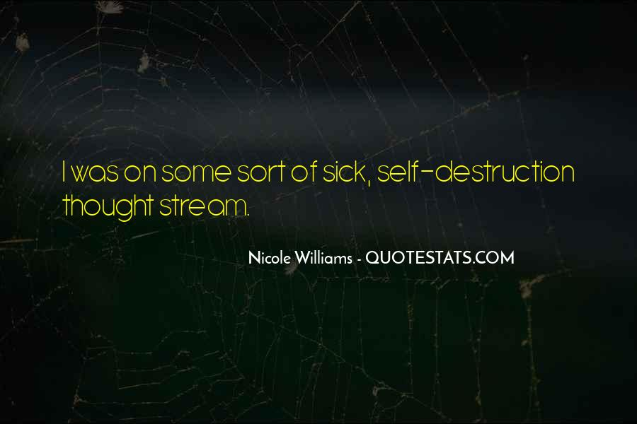 Quotes About Self Destruction #232028