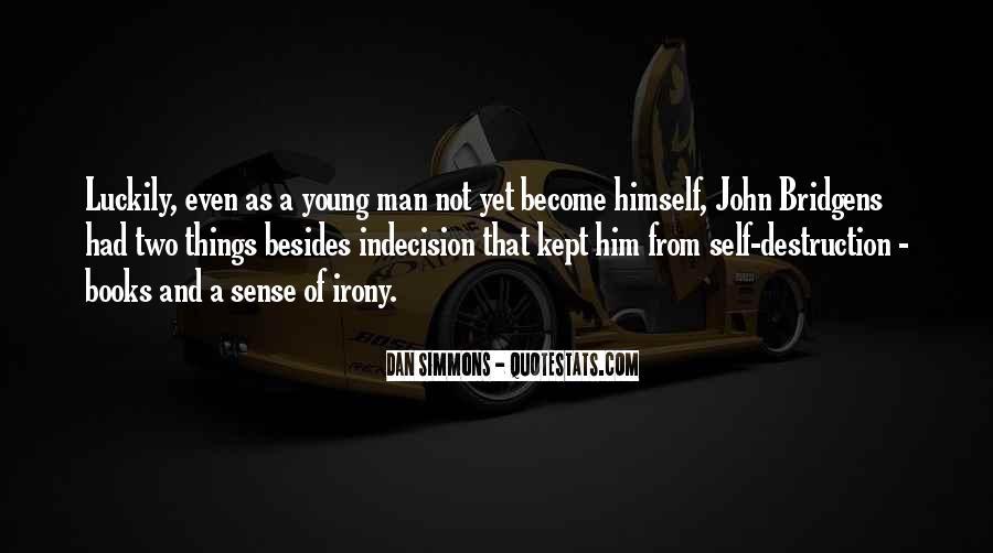Quotes About Self Destruction #260833