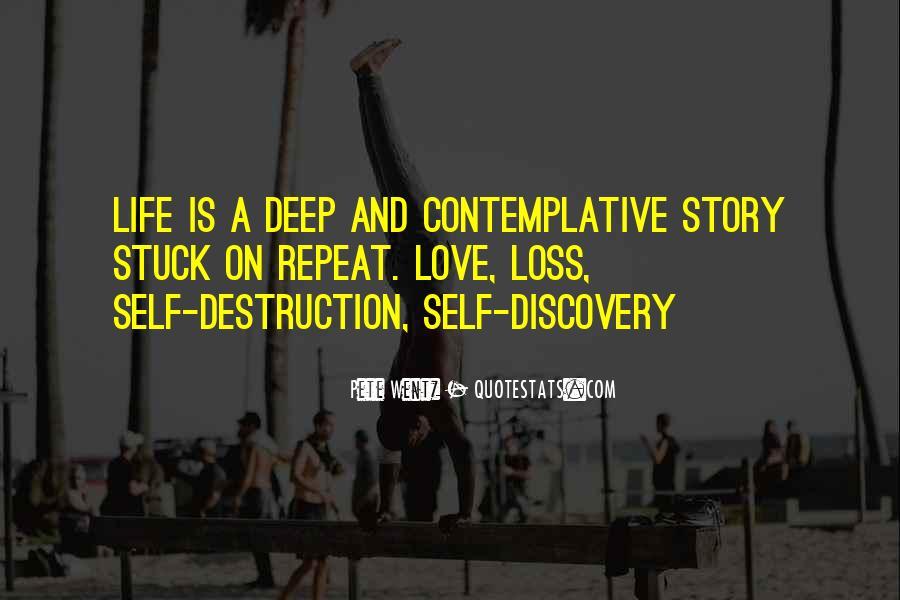 Quotes About Self Destruction #307526