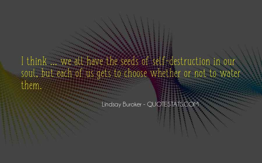 Quotes About Self Destruction #316254