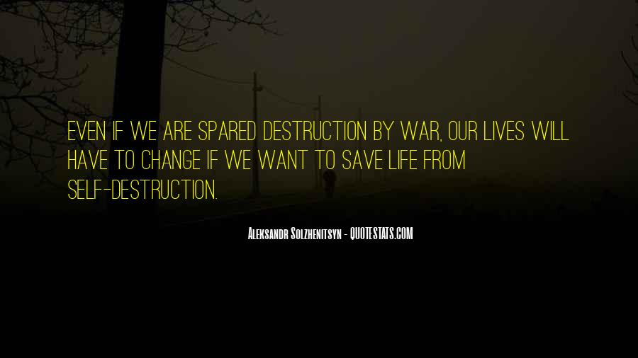 Quotes About Self Destruction #329454
