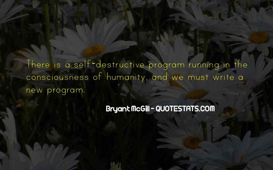 Quotes About Self Destruction #338620