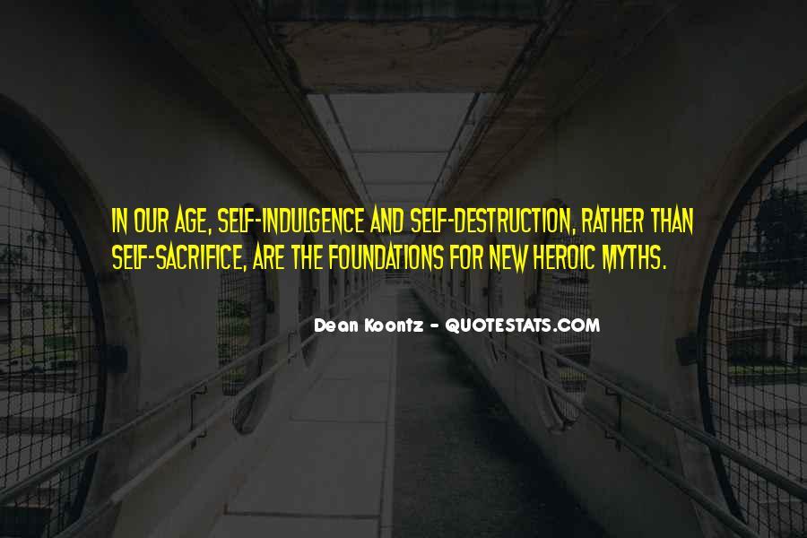 Quotes About Self Destruction #436748