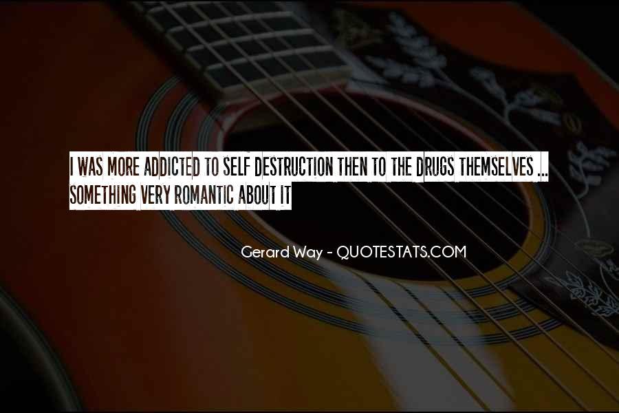 Quotes About Self Destruction #521569