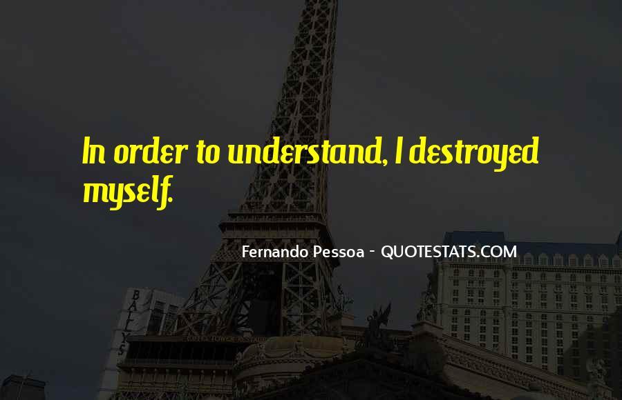 Quotes About Self Destruction #553700
